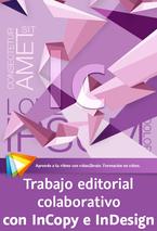 Trabajo editorial colaborativo con InCopy e InDesign